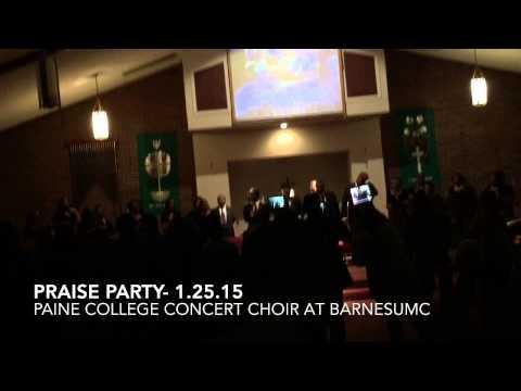 """""""Praise Party"""" Paine College Concert Choir"""
