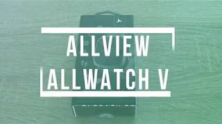Unboxing Allview Allwatch V