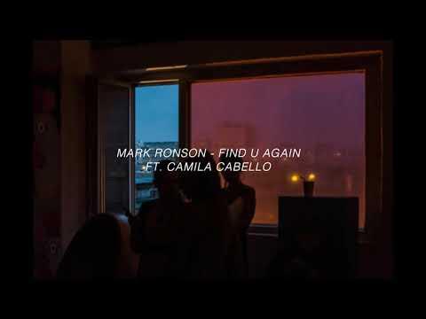 Mark Ronson - Find u again ft. Camila Cabello (s l o w e d)