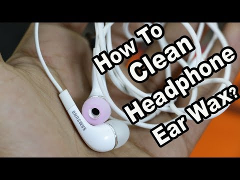 How to Clean Ear Headphones: Remove Wax Cleaning Your Earphones/Earbuds safely