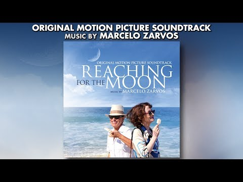 Reaching For The Moon - Official Score Preview - Marcelo Zarvos