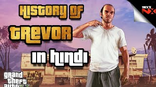 GTA 5 | TREVOR PHILIPS STORY IN HINDI | GTA V VIDEO GAME HISTORY OF TREVOR PHILIPS IN HINDI