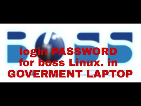 Login password boss Linux in government laptop 2017