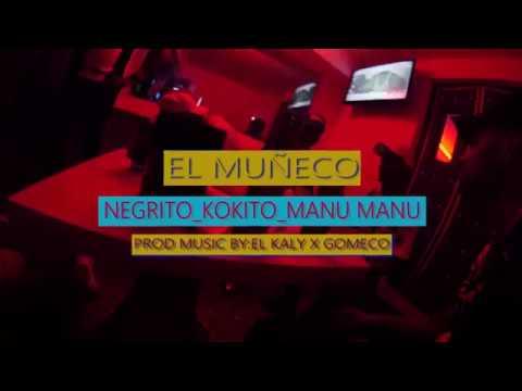 Download NEGRITO KOKITO MANU MANU EL MUÑECO(HISTORIA REAL)