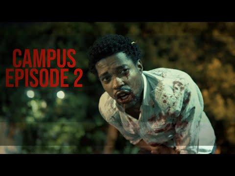 CAMPUS (Jamaican Horror Series) | Episode 2