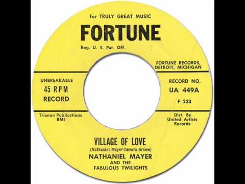 NATHANIEL MAYER & THE FABULOUS TWILIGHTS - VILLAGE OF LOVE [Fortune 449] 1962