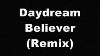 Daydream believer remix