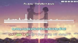 Video Fly Away - TheFatRat ft Anjulie [Vietsub Kara] download MP3, 3GP, MP4, WEBM, AVI, FLV Desember 2017