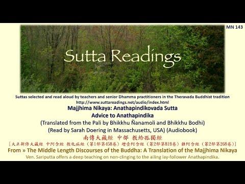 Theravada Buddhism Sutta: Anathapindikovada Sutta (Advice to Anathapindika) MN143