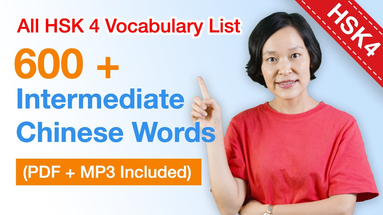 HSK 4 Vocabulary List - 600 intermediate Chinese Vocabulary Words (in 1 hour) | Learn Chinese