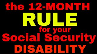The 12-Month Rule mąny people get WRONG for social security disability