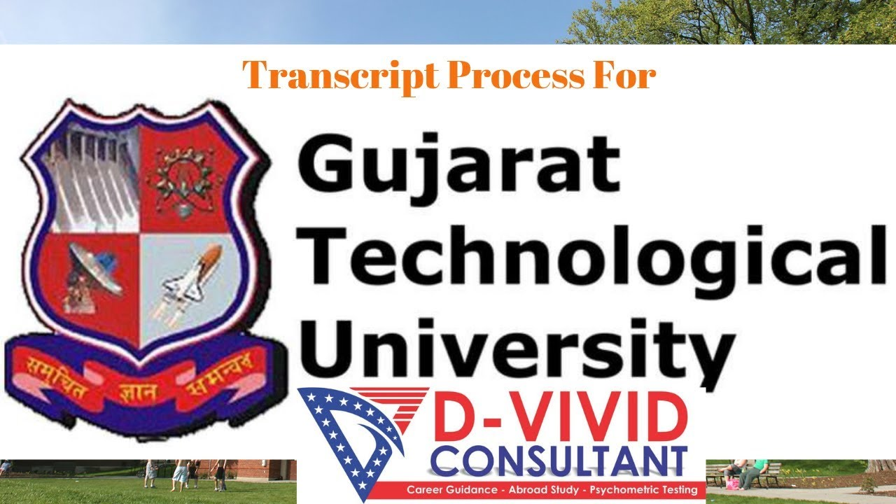 New Process of `How to get Transcript from Gujarat Technological University  ? May 2019
