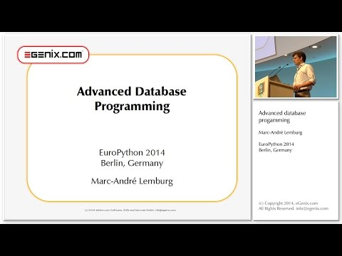EuroPython 2014: Advanced Database Programming