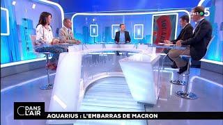 Aquarius : l'embarras de Macron #cdanslair 14.08.2018
