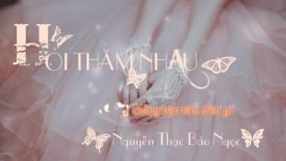 Hỏi Thăm Nhau - Nguyễn Thạc Bảo Ngọc Cover [Kara - Sub]