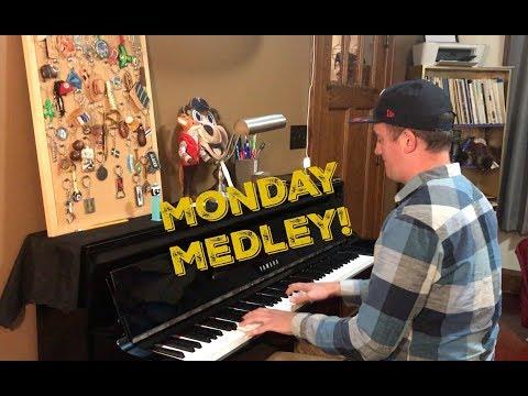 Monday Medley!