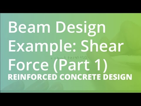 Beam Design Example Shear Force Part 1 Reinforced Concrete