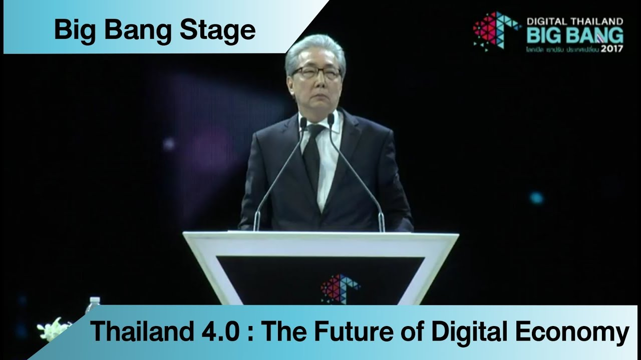 Thailand 4.0 : The Future of Digital Economy