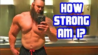 How Strong is Braun Strowman? 2018