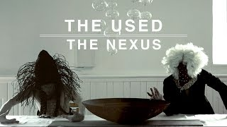 The Used - The Nexus (Official Music Video)