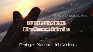 Download Lagu Xaluna Ambyar Planetlagu Lagu Mp3 Video 3gp Mp4