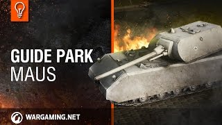 World of Tanks. Guide Park - Maus