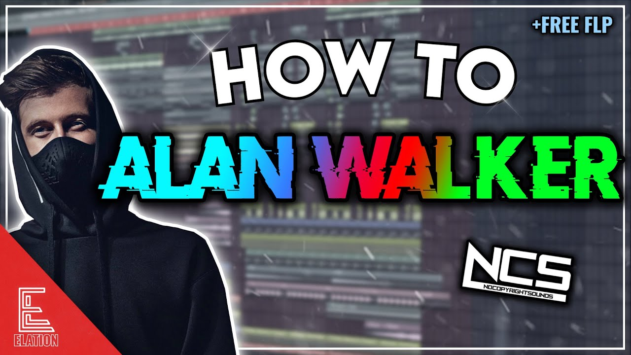 HOW TO ALAN WALKER | FREE FLP (NCS Style)