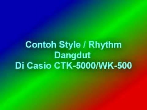 Contoh Style/Rhythm Dangdut Di Casio CTK-5000/WK-500