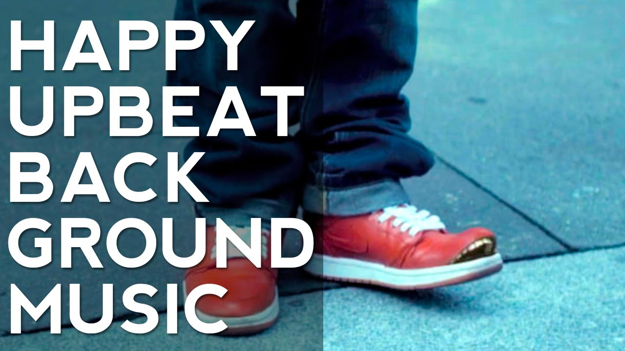 Image Result For Royalty Free Music Upbeat