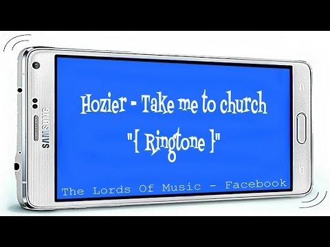 Hozier ~ Take me to church {Ringtone}