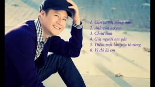 6 Ca khúc hay nhất của Quang Dũng