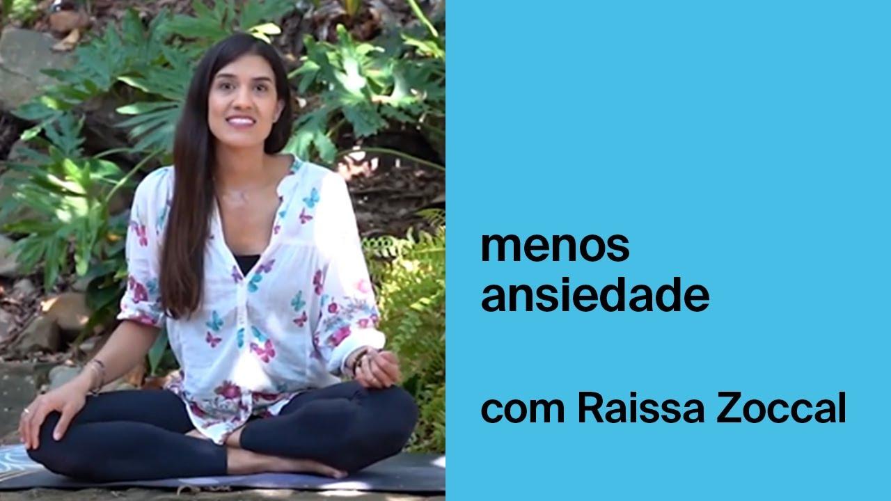 Menos ansiedade - Yoga Mudra por Raissa Zoccal