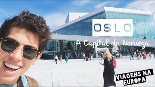 #62 Diário de Intercâmbio: Oslo, a (super cara) capital da Noruega!