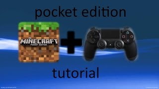 How to play minecraft pocket edition using ps4 controller |NO LONGER WORKING|