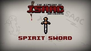 Binding of Isaac: Antibirth Item guide - Spirit Sword