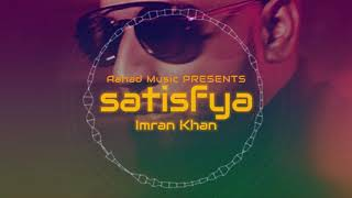 Imran Khan Satisfya Bass Boosted.mp3