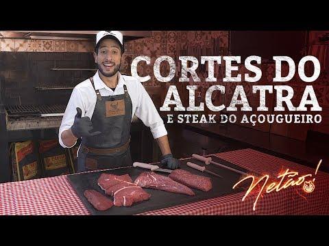 Cortes do Alcatra –Steak do Açougueiro | Netão! Bom Beef #22