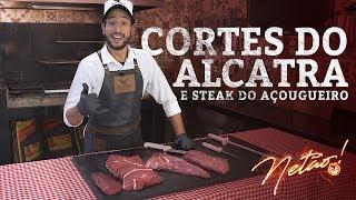 Cortes do Alcatra –Steak do Açougueiro   Netão! Bom Beef #22
