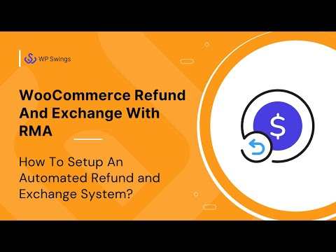 WooCommerce RMA for Refund and Exchange- How it works? thumbnail