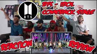 BTS- IDOL (Comeback Stage) Reaction/Review