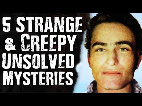 5 Strange & CREEPY Unsolved Mysteries