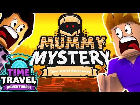 ROBLOX TIME TRAVEL ADVENTURES ! MUMMY MYSTERY AVEC FURIOUS JUMPER