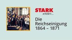Die Reichseinigung 1864 – 1871 | STARK erklärt