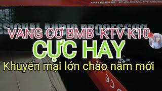 Vang BMB KTV 10 2 chíp xử lý cực hay giá 1 triệu 650k