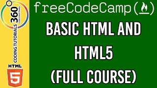 Basic HTML and HTML5 Full Course : Responsive Web Design Free Code Camp