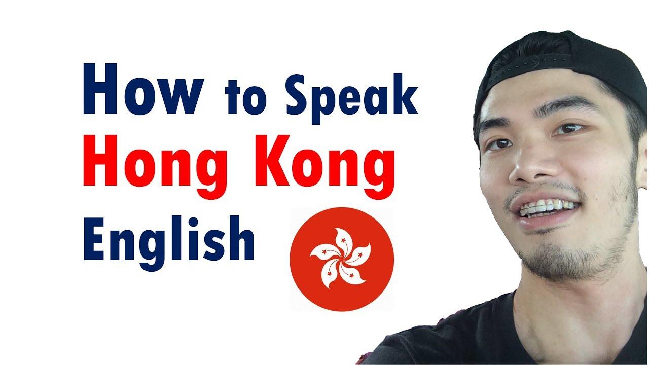 speak english in hong kong accent youtube. Black Bedroom Furniture Sets. Home Design Ideas