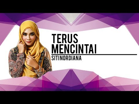 Terus Mencintai| Siti Nordiana| Karaoke