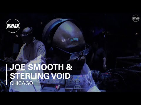 Joe Smooth & Sterling Void Boiler Room Chicago DJ Set