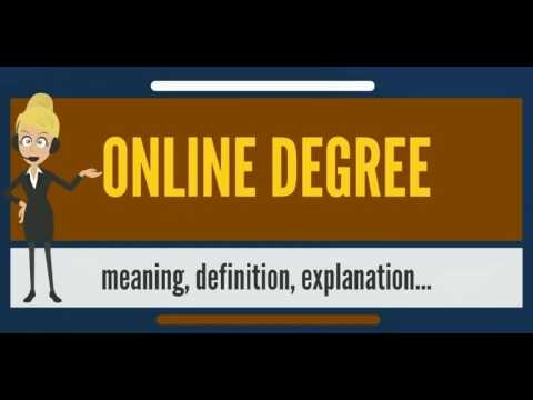 What is ONLINE DEGREE? What does ONLINE DEGREE mean? ONLINE DEGREE meaning, definition & explanation