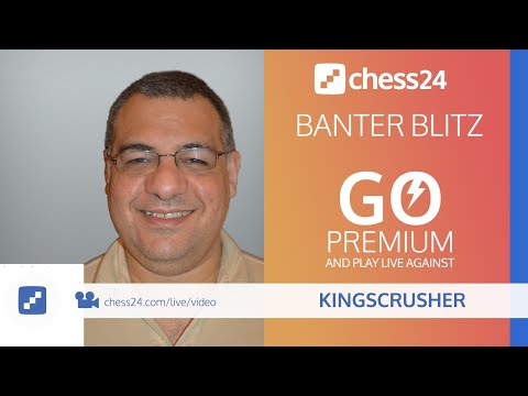 chess24-banter-blitz-chess-with-kingscrusher